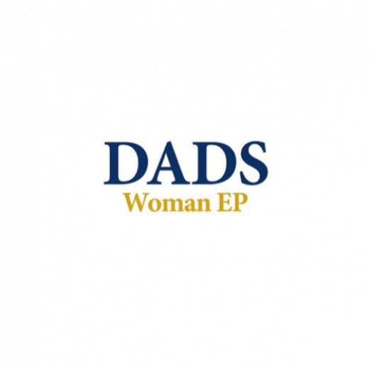 "DADS ""WOMAN EP"""