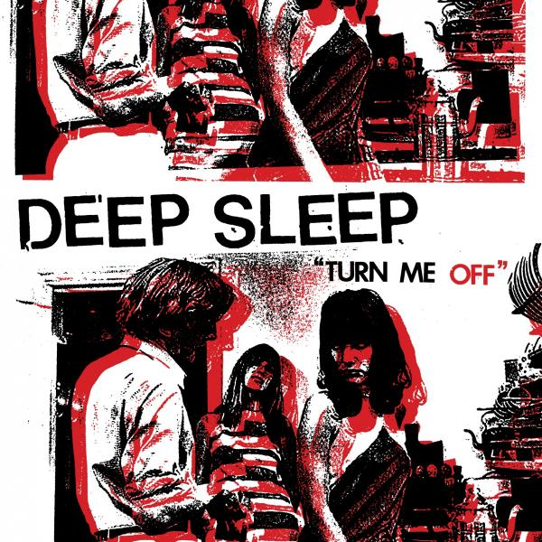 "DEEP SLEEP ""TURN ME OFF"""