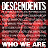 "DESCENDENTS ""WHO WE ARE"""