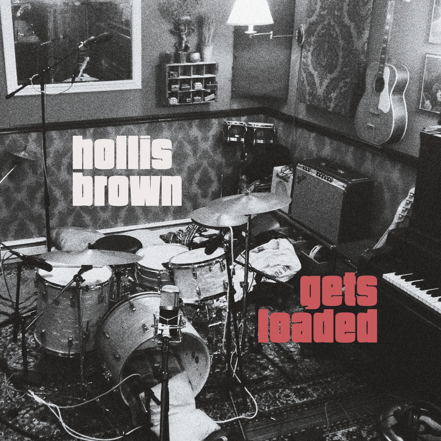 "HOLLIS BROWN ""GETS LOADED"""