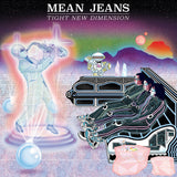 "MEAN JEANS ""TIGHT NEW DIMENSION"""