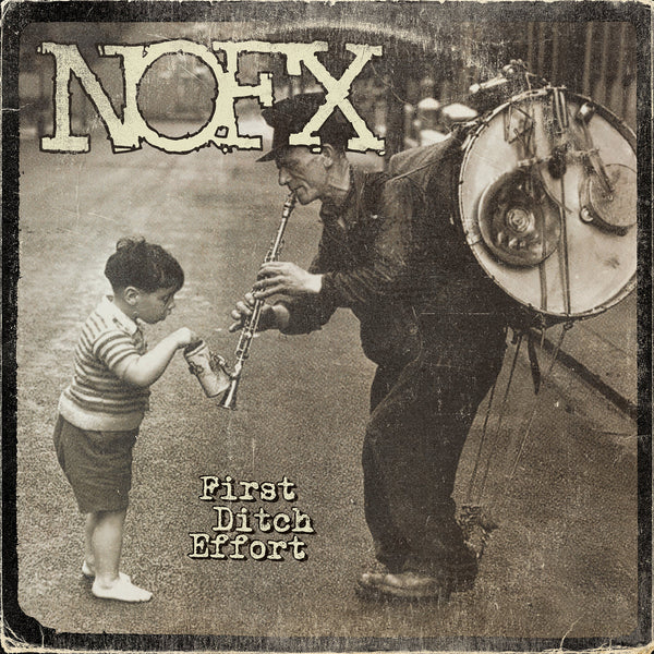 "NOFX ""FIRST DITCH EFFORT"""