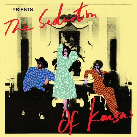 "PRIESTS ""THE SEDUCTION OF KANSAS"""