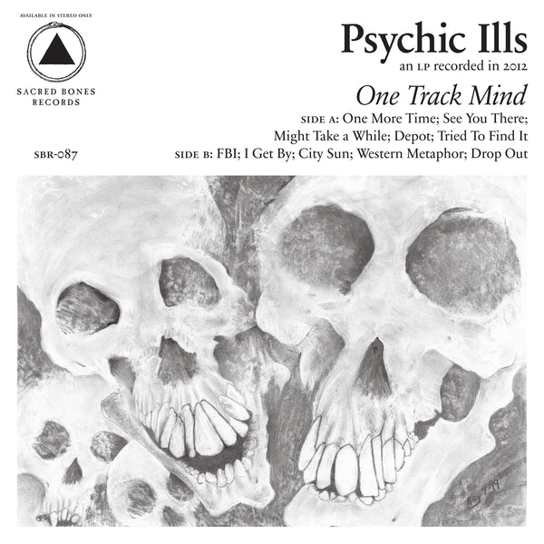 "PSYCHIC ILLS ""ONE TRACK MIND"""