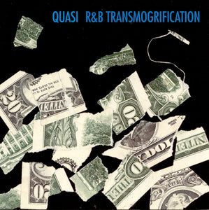 "QUASI ""R&B TRANSMOGRIFICATION"""