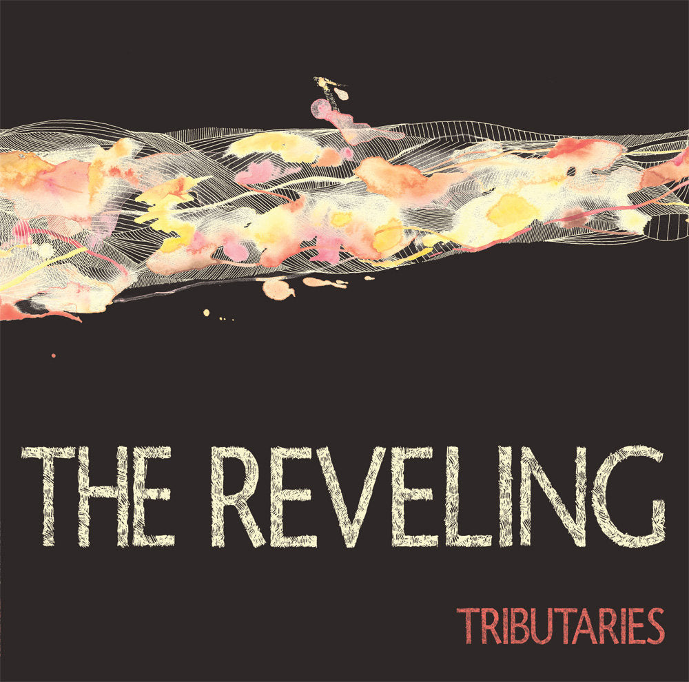 "REVELING, THE ""TRIBUTARIES"""