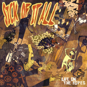 "SICK OF IT ALL ""LIFE ON THE ROPES"""