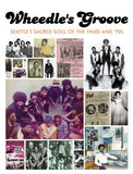 "WHEEDLE'S GROOVE ""SEATTLE'S FORGOTTEN SOUL OF THE 1960s & 70s"""