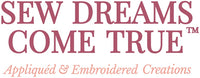 Sew Dreams Come True, LLC ... Logo  |  Appliqued & Embroidered Creations