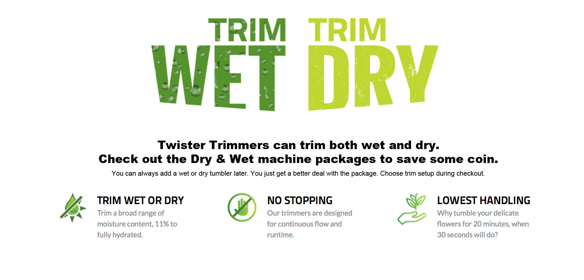 Wet or Dry Trim with Twister Trimmers