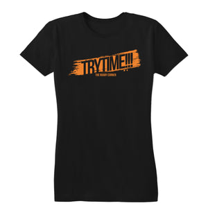 Try Time!!! Women's Tee