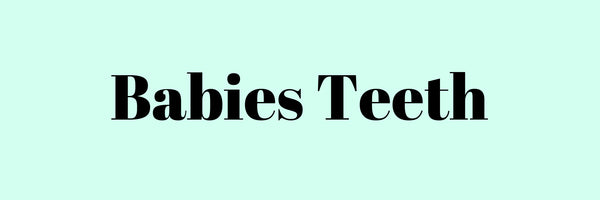 babies teeth tips on cleaning and dentist
