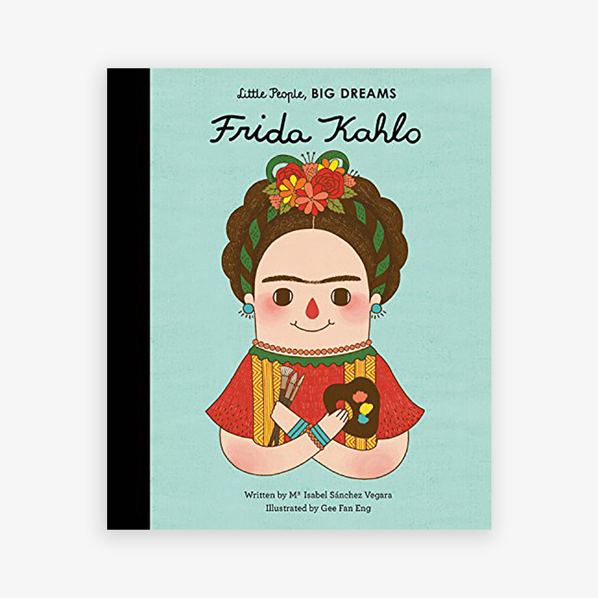 BOOK 'LITTLE PEOPLE, BIG DREAMS' // FRIDA KAHLO