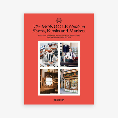 BOOK 'THE MONOCLE GUIDE TO SHOPS, KIOSKS AND MARKETS'