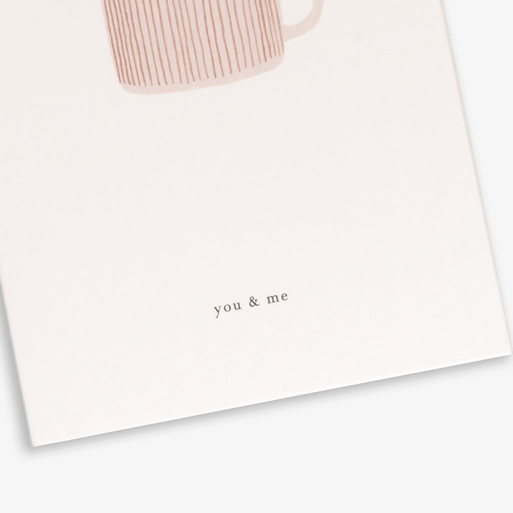 GREETING CARD / CUP