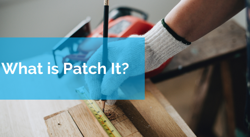 What is Patch It?