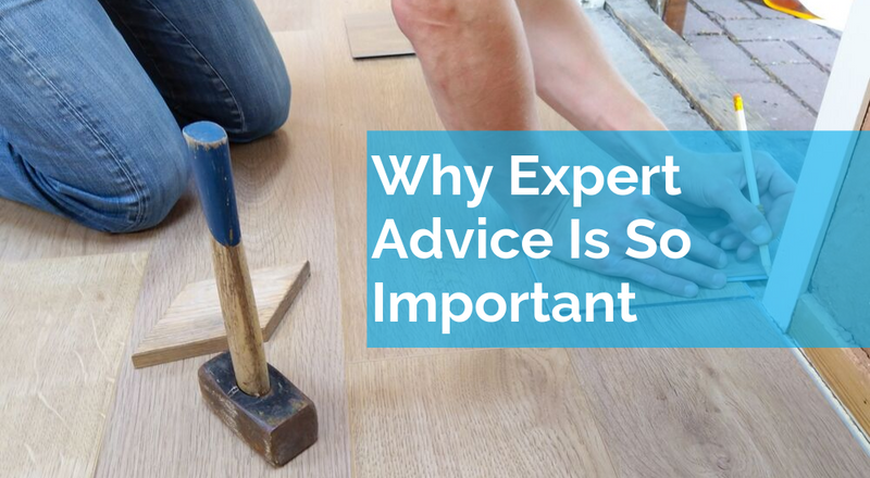 Why Expert Advice Is So Important