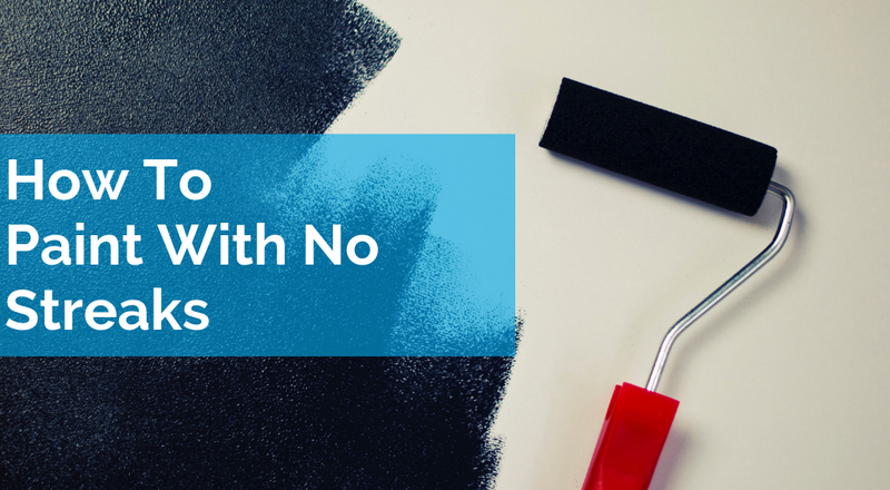 How To Paint With No Streaks