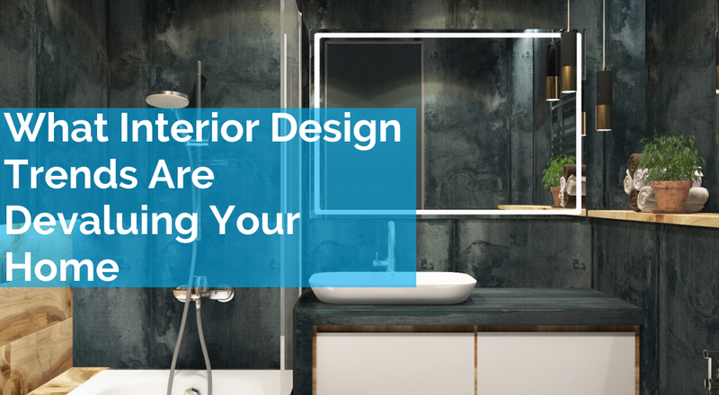 What Interior Design Trends Are Devaluing Your Home?