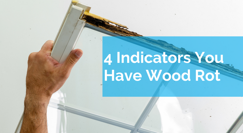 4 Indicators You Have Wood Rot