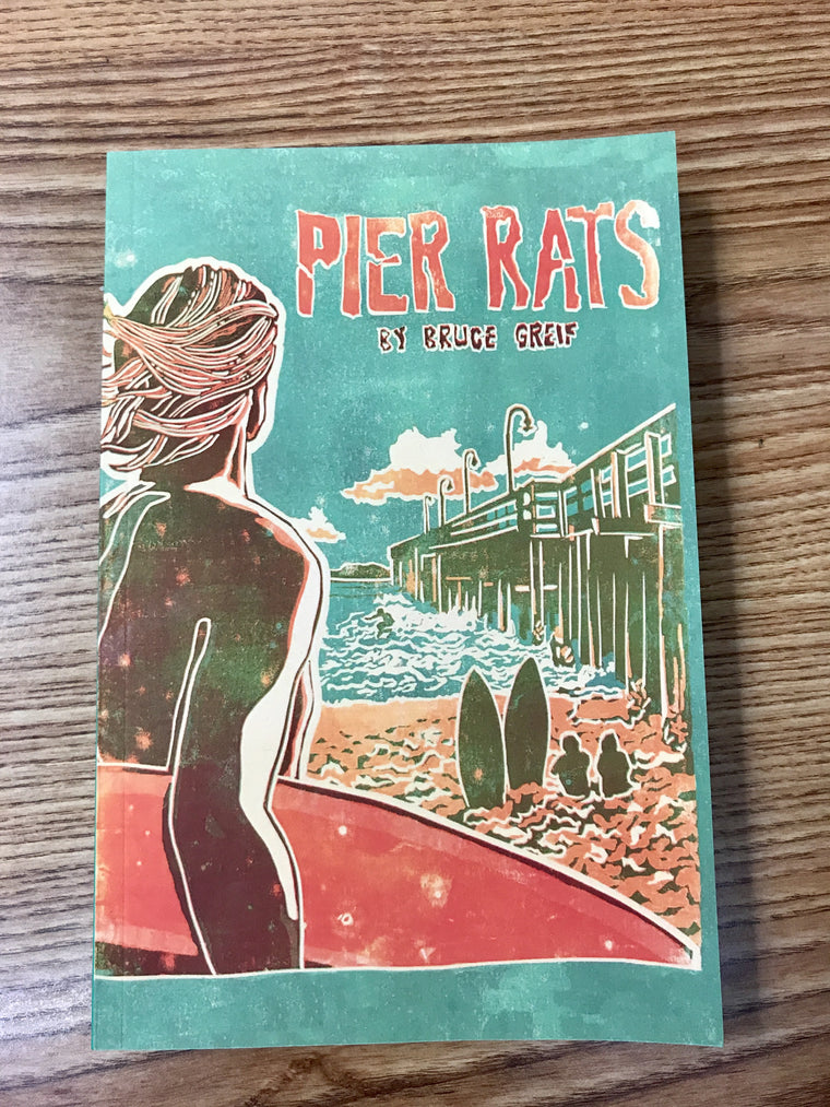 Pier Rats Book - Ventura Surf Shop