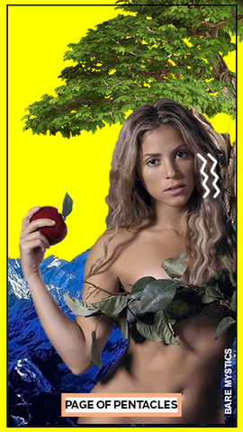 SHAKIRA AS PAGE OF PENTACLES
