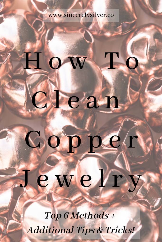 How To Clean Copper Jewelry (Top 6 Methods + Additional Tips & Tricks!)