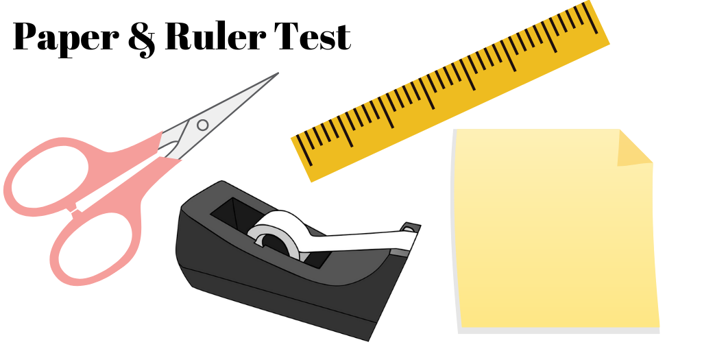 paper and ruler test