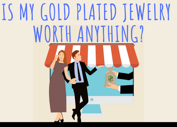 is gold plated jewelry worth anything