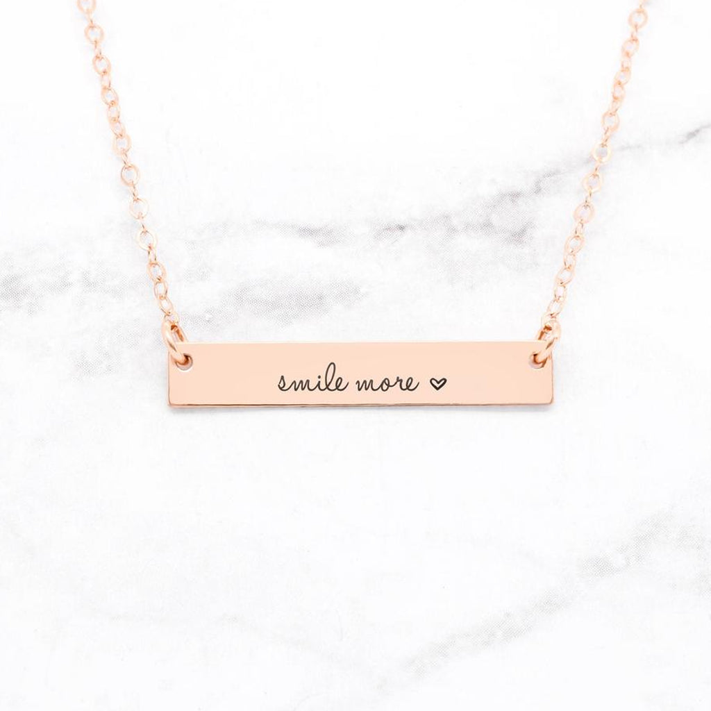 Smile More Necklace - Custom Quote Bar Necklace