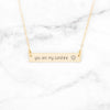 You Are My Sunshine Necklace - Gold Bar Necklace