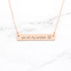 You Are My Sunshine Necklace - Rose Gold Bar Necklace