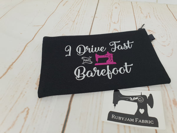 Drive Fast and Barefoot - Black - White/Pink - Zippered Case
