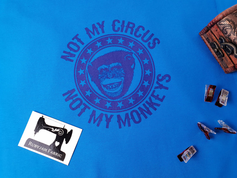Not My Circus, Not My Monkeys - TURQUOISE - Panels On Demand