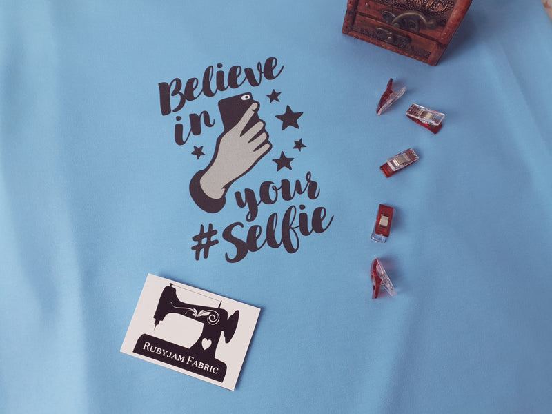Believe In Your Selfie - LIGHT BLUE - Panels On Demand