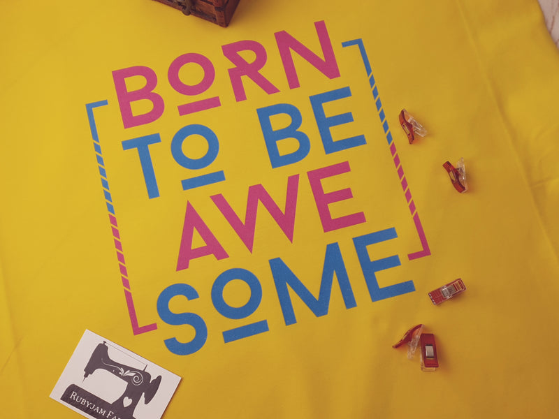 Born To Be Awesome - YELLOW - Panels On Demand