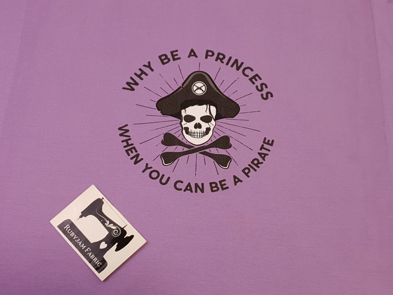 Why Be a Princess, Be a Pirate - LIGHT PURPLE - Panels On Demand