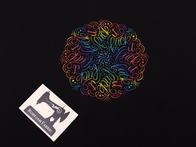 Rainbow F**k It Mandala - BLACK - Panels On Demand