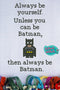 Always Be Batman - Cross Stitch Pattern - Kitsch Stitch Studio