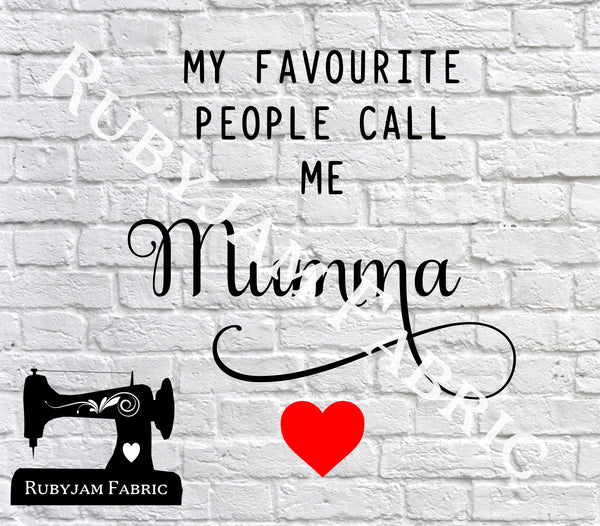 My Favourite People Call Me Mumma - Cutting File - SVG/JPG/PNG