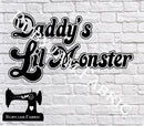 Daddys Little Monster - Cutting File - SVG/JPG/PNG