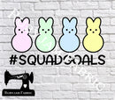 Easter Squad Goals - Cutting File - SVG/JPG/PNG