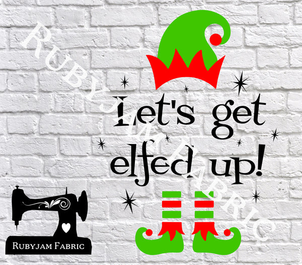 Christmas Elfed Up - Cutting File - SVG/JPG/PNG