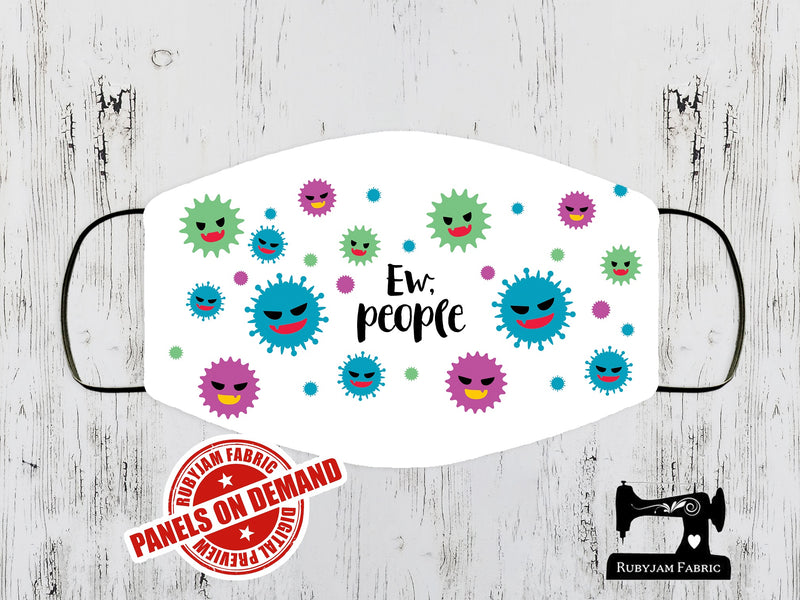 Ew People Germs - Face Mask Panel - WHITE - Panels On Demand