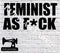 Feminist As F*ck - Cutting File - SVG/JPG/PNG