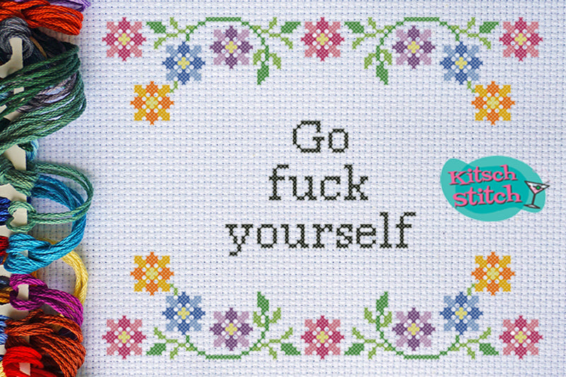 Go F*** Yourself - Cross Stitch Pattern - Kitsch Stitch Studio
