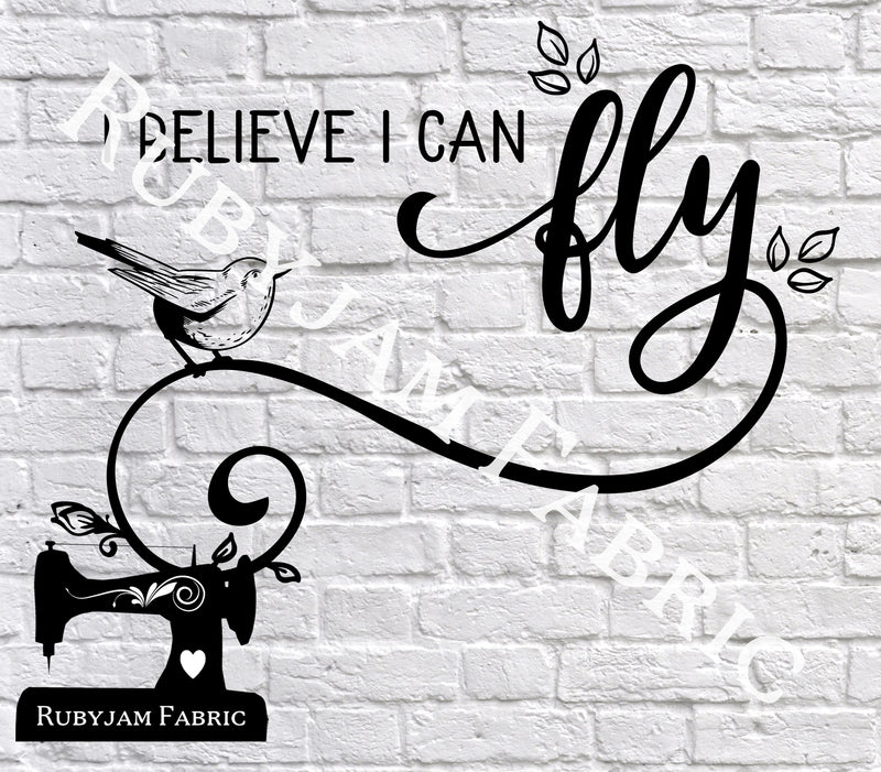I Believe I Can Fly - Cutting File - SVG/JPG/PNG