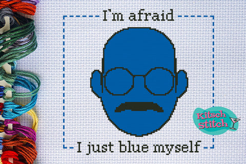 I'm Afraid I Just Blue Myself - Cross Stitch Pattern - Kitsch Stitch Studio