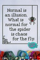 Normal Is An Illusion - Cross Stitch Pattern - Kitsch Stitch Studio