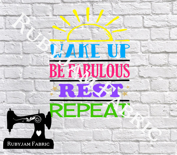 Wake Up Be Fabulous Rest Repeat - SVG/JPG/PNG